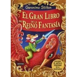 Gerónimo Stilton. El gran libro del Reino de la Fantasía